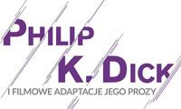 Science Fort Fiction czyli filmowe adaptacje prozy Philipa K. Dicka wForcie Sokolnickiego !
