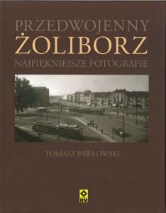 """""""Przedwojenny Żoliborz – najpiękniejsze fotografie"""" autorem jest Tomasz Pawłowski."""