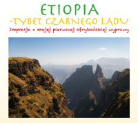 Etiopia – Tybet Czarnego Lądu