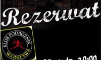 FILMOWE PONIEDZIAŁKI – Rezerwat (2007)